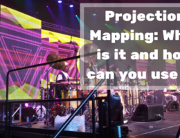 Projection Mapping: What is it and how can you use it?